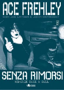 Senza rimorsi. Memorie Rock & Roll | MetalWave.it Libri