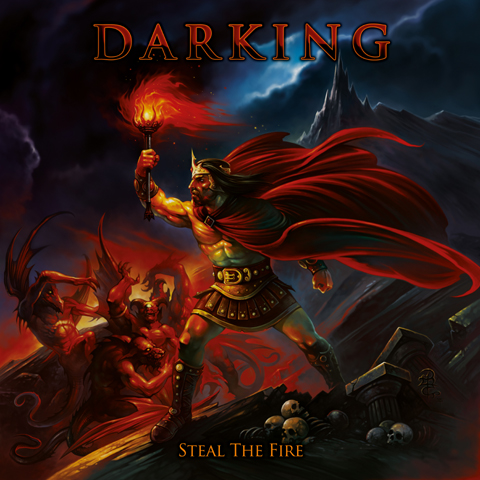 "DARKING: in arrivo il nuovo album ""Steal the Fire"""