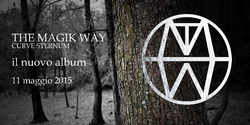 THE MAGIK WAY: nuovo album per la storica band italiana