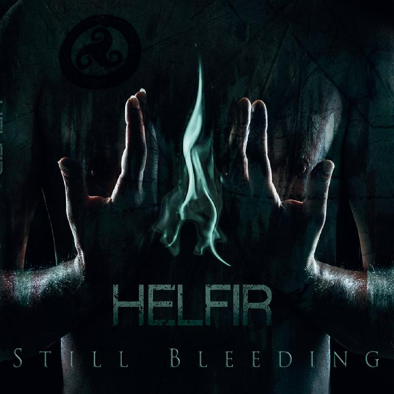 "HELFIR: cover e tracklist del debut album ""Still Bleeding"""