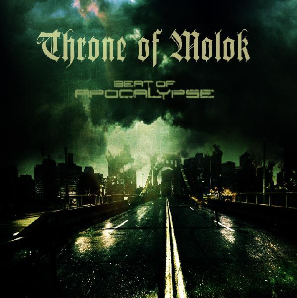 "THRONE OF MOLOK: in uscita la ristampa di ""Beat of Apocalypse"""