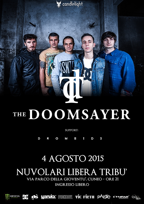THE DOOMSAYER: hometown show ad Agosto a Cuneo