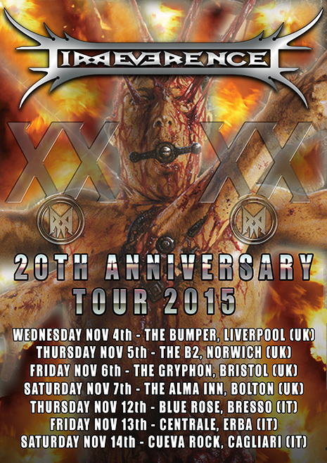 "IRREVERENCE: date in UK e Italia del ""XXth Anniversary Tour"""