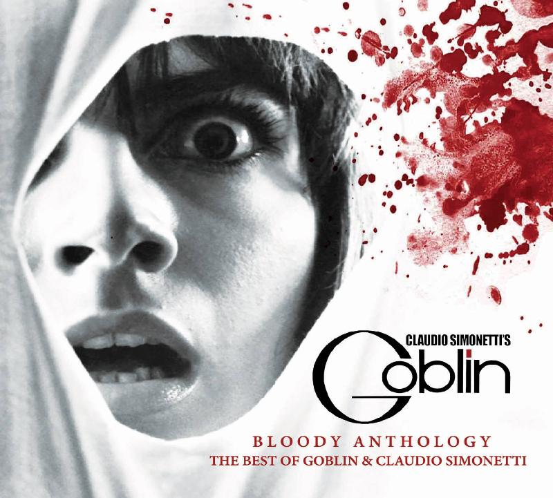 "CLAUDIO SIMONETTI'S GOBLIN: in arrivo la ""Bloody Anthology"""