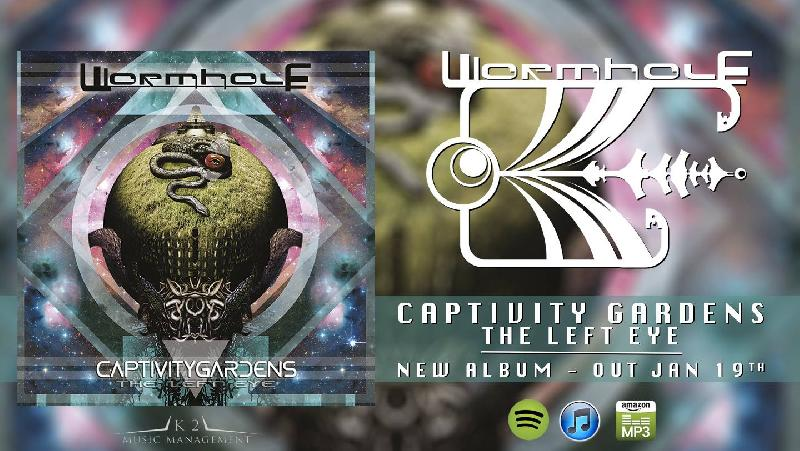 "WORMHOLE: release party per il nuovo ""Captivity Gardens - The Left Eye"""