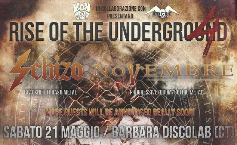 RISE OF THE UNDERGROUND FEST 4: SCHIZO e NOVEMBRE co-headliner a Catania