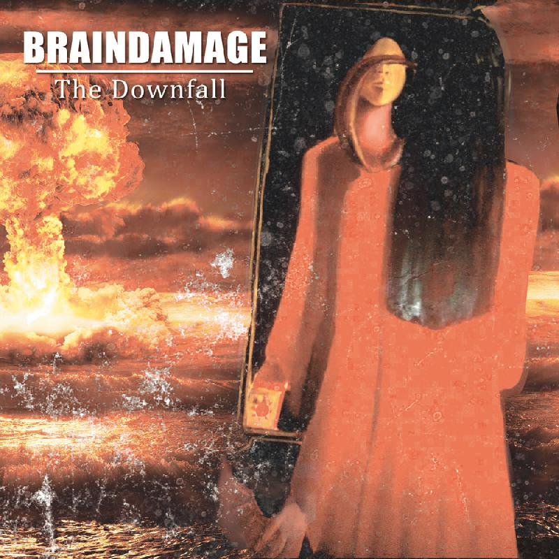 "BRAINDAMAGE: prima song dal nuovo ""The Downfall"""