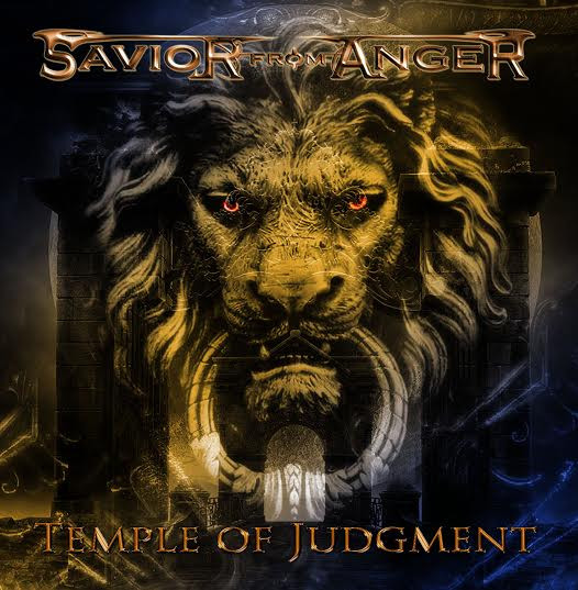 "SAVIOR FROM ANGER: in uscita ad aprile il nuovo ""Temple Of Judgment"" per la Pure Steel Records"