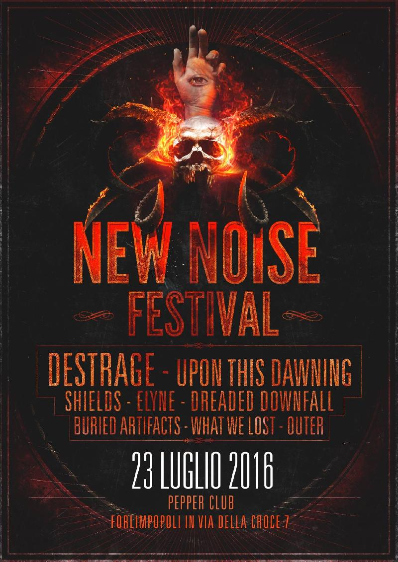 DESTRAGE + UPON THIS DAWNING: sul palco del New Noise Festival