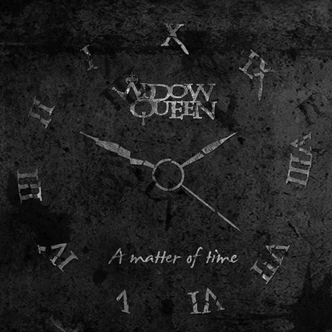 "WIDOW QUEEN: in arrivo il primo disco ""A Matter Of Time"""
