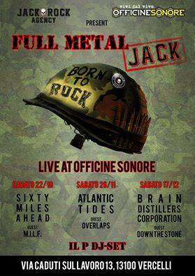 FULL METAL JACK NIGHTS: tre serate dalla Jack Rock Agency e Officine Sonore