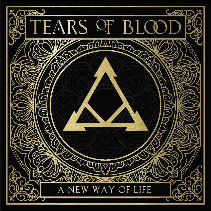 "TEARS OF BLOOD: uscito il nuovo ""A New Way of Life"""