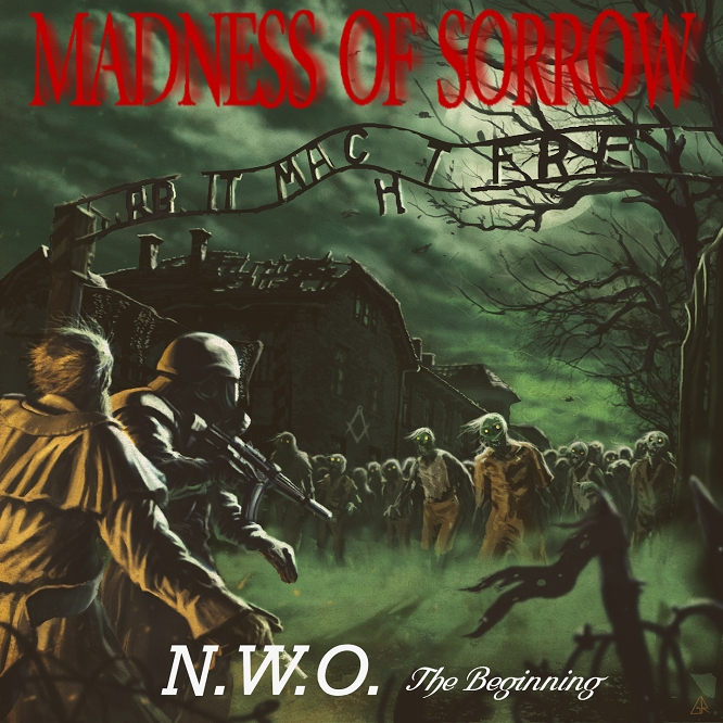 "MADNESS OF SORROW: il nuovo album ""N.W.O. - The Beginning"""