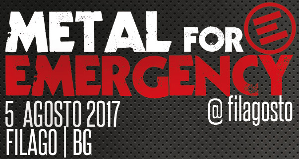 METAL FOR EMERGENCY: ritorna anche nel 2017
