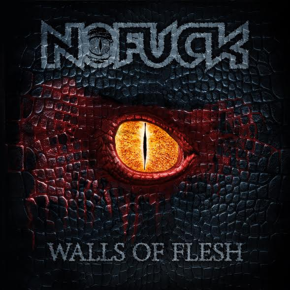 "NOFUCK: artwork e traklist di ""Walls of Flesh"""