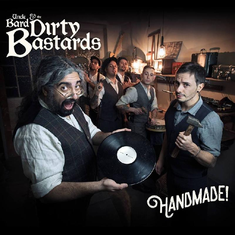 "UNCLE BARD & THE DIRTY BASTARDS: il video di ""Too Old To Stop Now"""