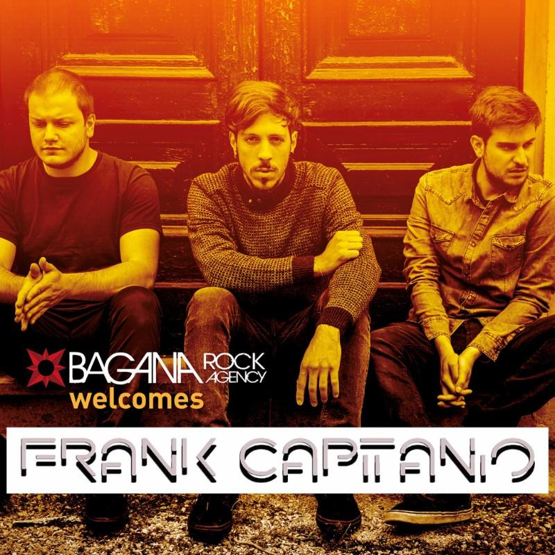 FRANK CAPITANIO: la band entra nel roster Bagana Rock Agency