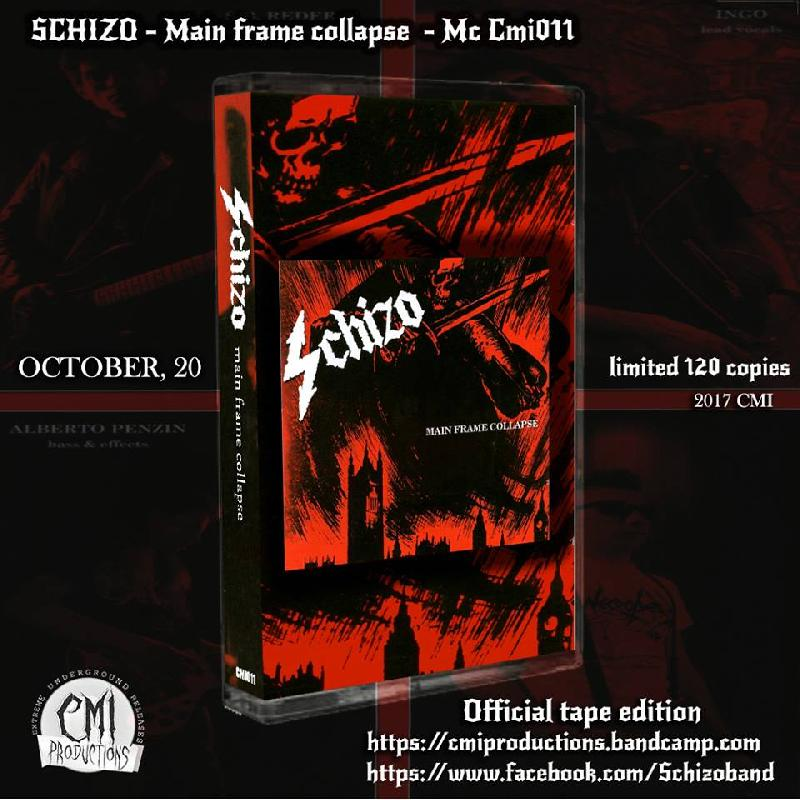 "SCHIZO: ristampa in tape a tiratura limitata di ""Main Frame Collapse"""