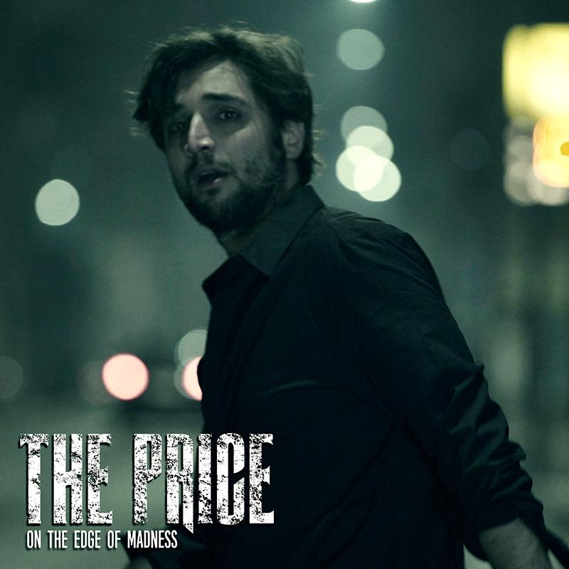 THE PRICE: il primo singolo ''On The Edge Of Madness''