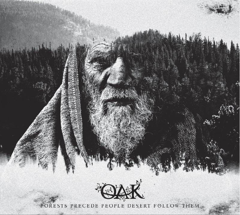 "OAK: uscito il nuovo disco ""Forests Precede People Desert Follow Them"""