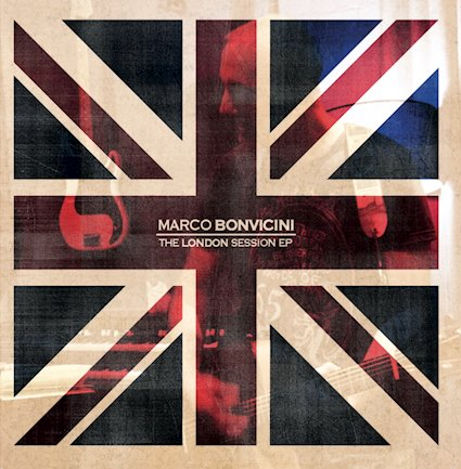 "MARCO BONVICINI: esce il 29 gennaio l'EP ""The London Session"""