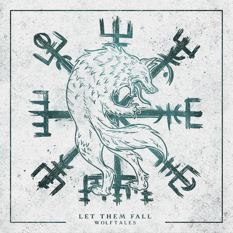 "LET THEM FALL: disponibile in streaming il nuovo ""Wolftales"""
