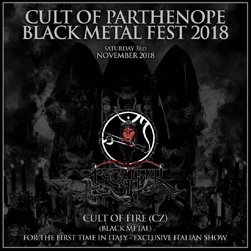 CULT OF PARTHENOPE BLACK METAL FEST 2018: i CULT OF FIRE saranno gli headliners