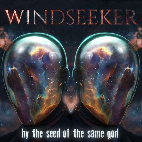 "WINDSEEKER: in arrivo la ristampa di ""By The Seed of the Same God"""