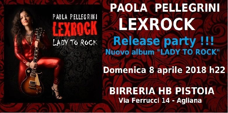 "PAOLA PELLEGRINI LEXROCK: il Release Party di ""Lady to Rock"""