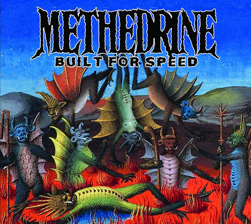 METHEDRINE: il nuovo Ep ''Built For Speed''
