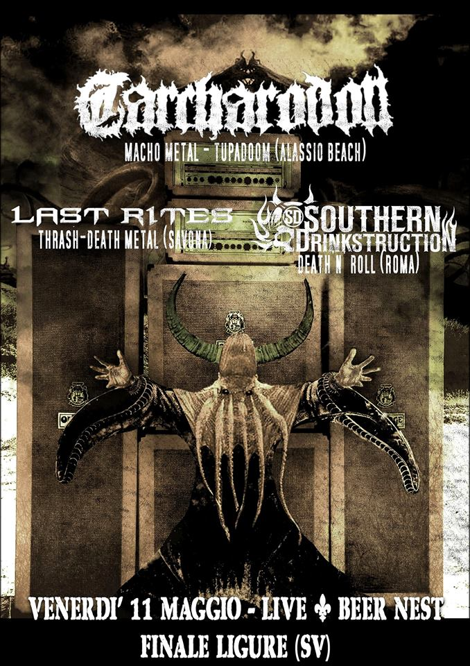 LAST RITES: prossima data live con CARCHARODON e SOUTHERN DRINKSTRUCTION