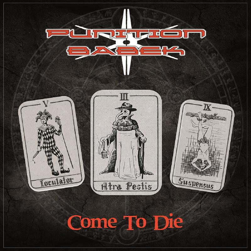 "PUNITION BABEK: uscito il nuovo album ""Come To Die"""