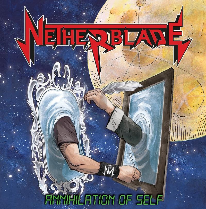 "NETHERBLADE: copertina e tracklist dell' Ep ""Annihilation of Self"""