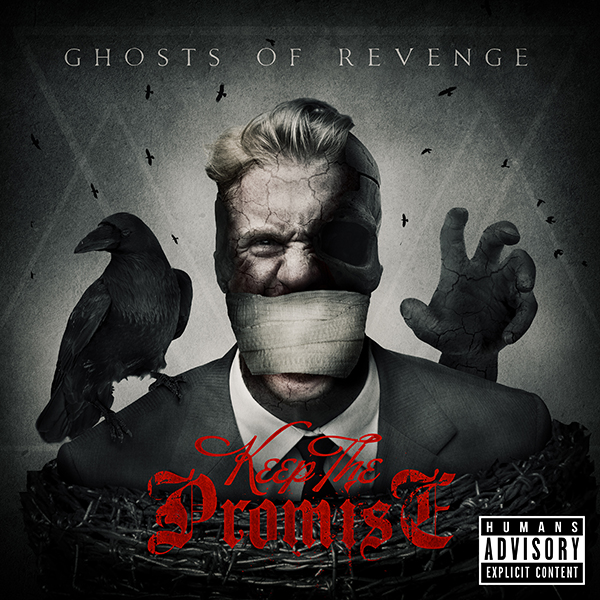 "KEEP THE PROMISE: disponibile il nuovo album ""Ghosts Of Revenge"""