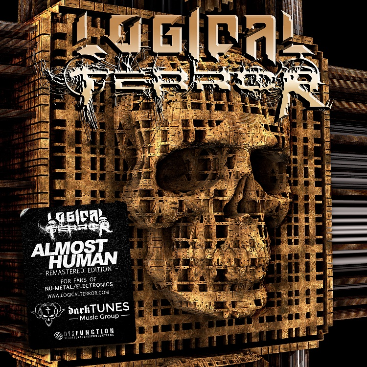 "LOGICAL TERROR: pubblicato il remaster di ""Almost Human"""