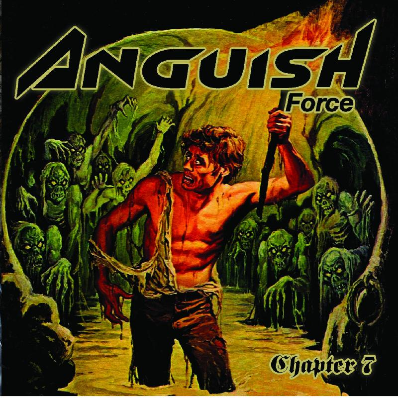 ANGUISH FORCE: in uscita il nuovo album ''Chapter 7''