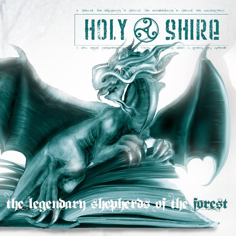 "HOLY SHIRE: artwork, tracklist e release party del nuovo album ""The Legendary Shepherds Of The Forest"""