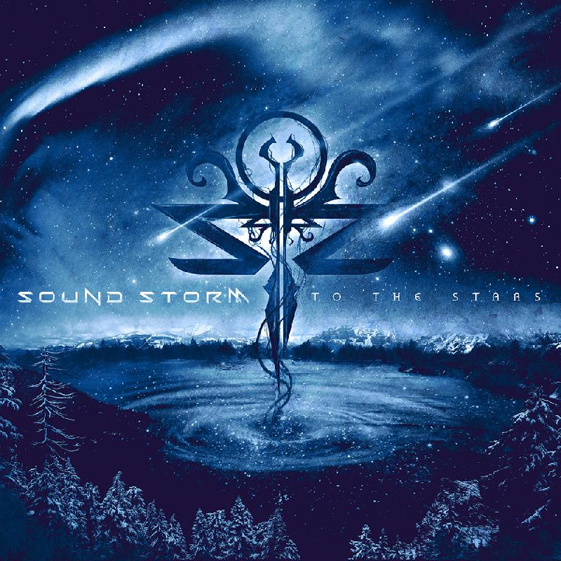 "SOUND STORM: il nuovo video e singolo di ""To The Stars"""