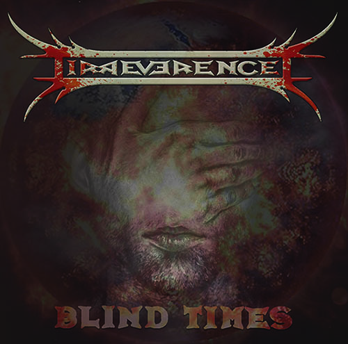 IRREVERENCE: nuovo singolo disponibile