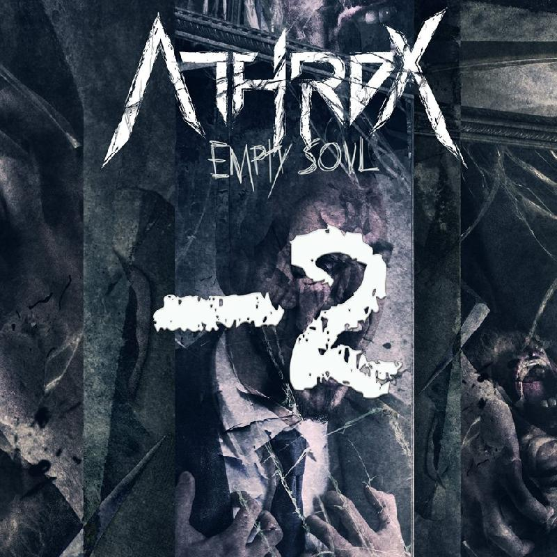 ATHROX: il lyric video di ''Empty Soul''