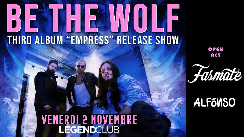 "BE THE WOLF: release show del nuovo album ""Empress"""