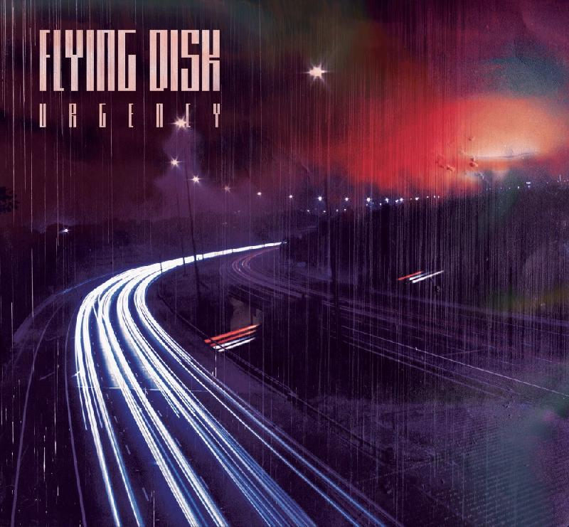 "FLYING DISK: la noise rock band con il nuovo album ""Urgency"""