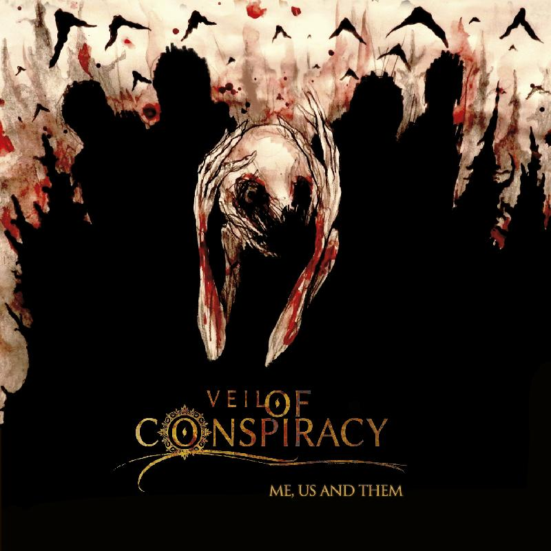 "VEIL OF CONSPIRACY: anteprima dell'album ""Me, Us and Theme"""