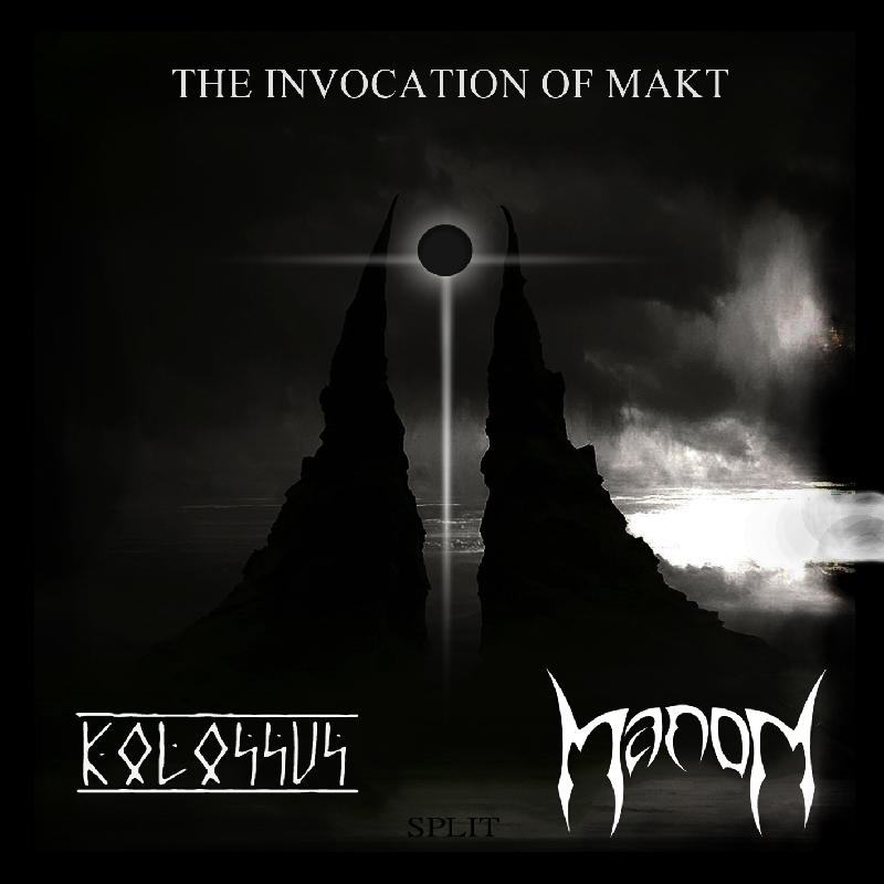 KOLOSSVS / MANON: esce oggi lo split ''The Invocation of Makt''