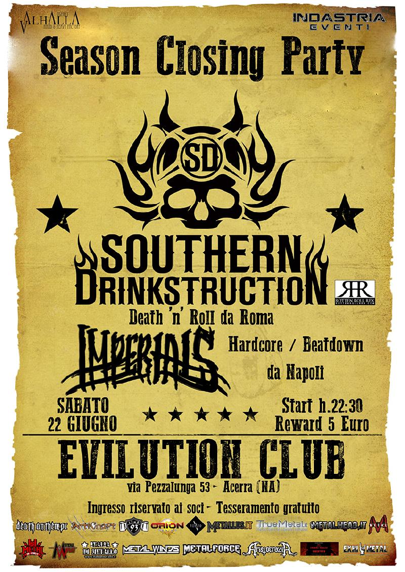 SOUTHERN DRINKSTRUCTION: chiuderanno la stagione dell'Evilution Club