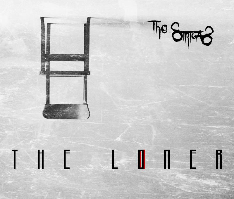 THE STRIGAS: il nuovo EP ''The Loner''