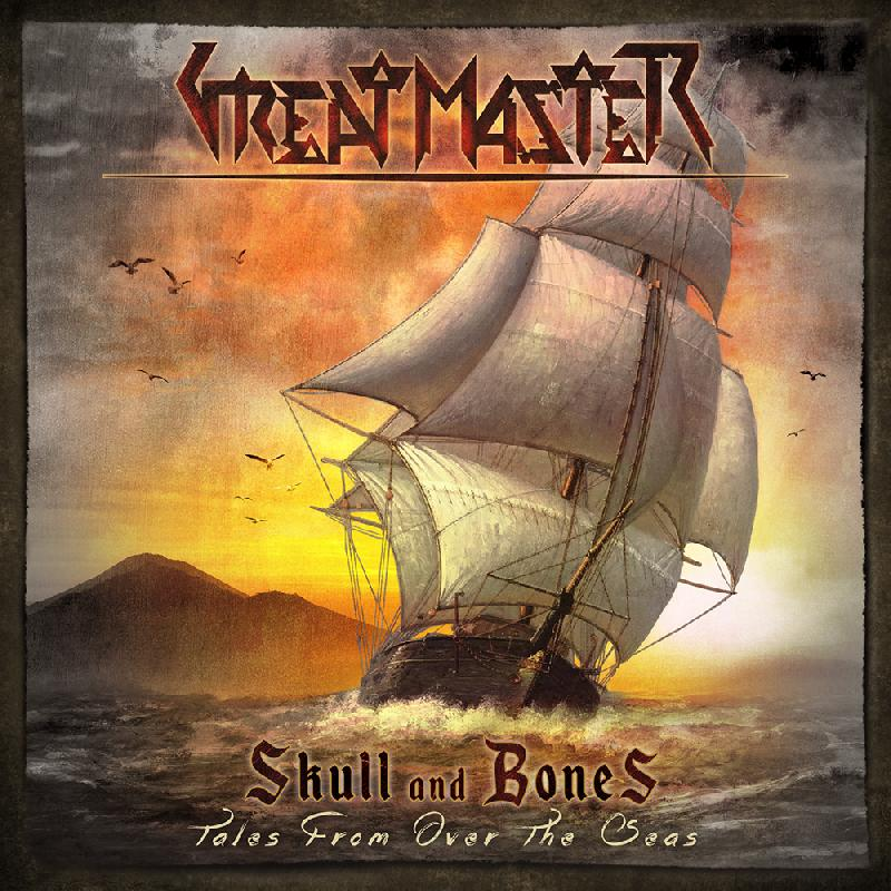 GREAT MASTER: il nuovo album ''Skull And Bones''