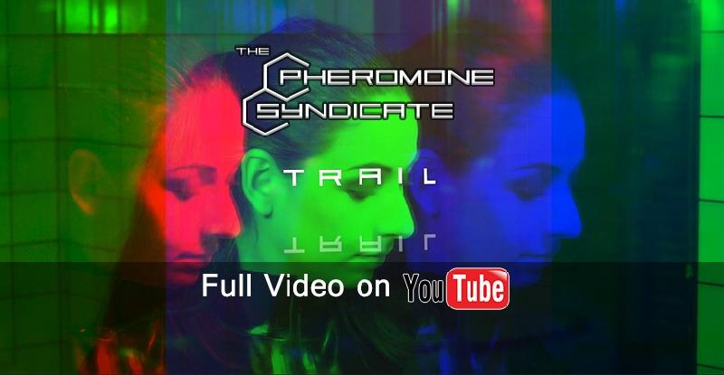 THE PHEROMONE SYNDICATE: fuori il lyric-video di ''Trail''