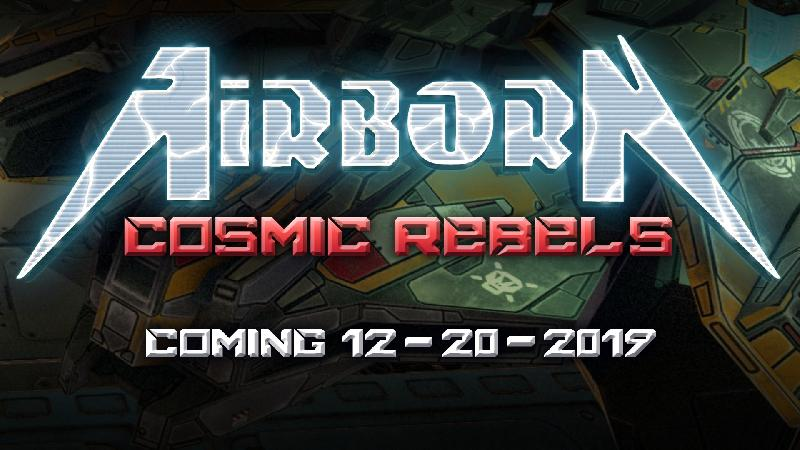 AIRBORN: in uscita il videogame ''Cosmic Rebels''