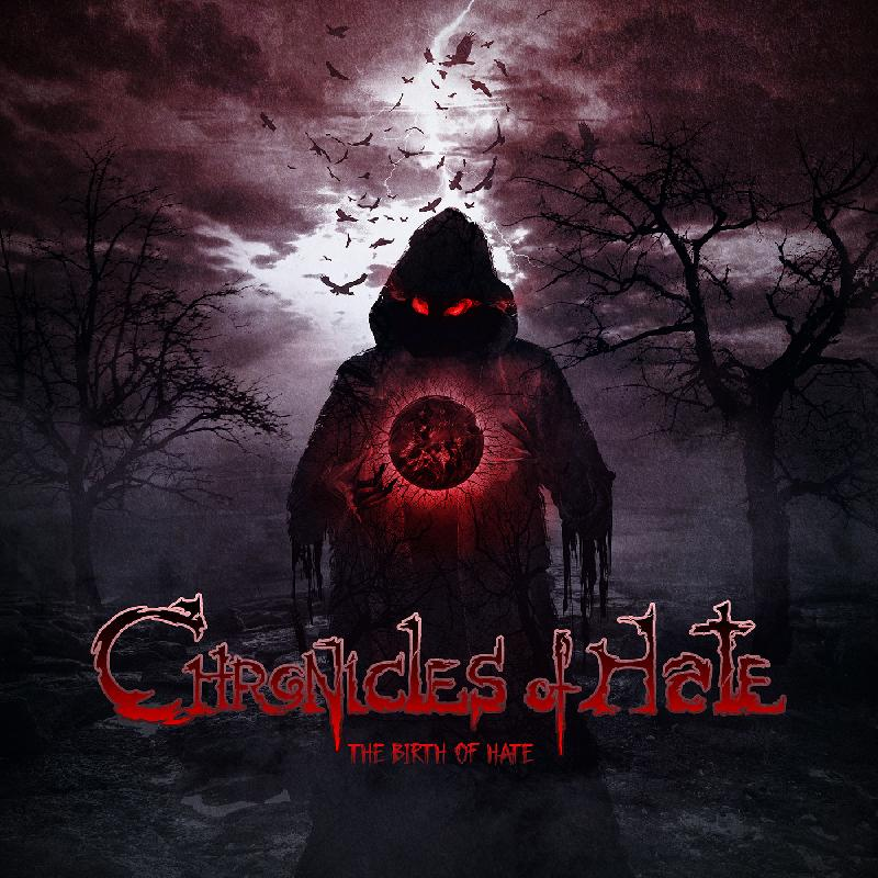 CHRONICLES OF HATE: il primo singolo e video ''The Birth Of Hate''
